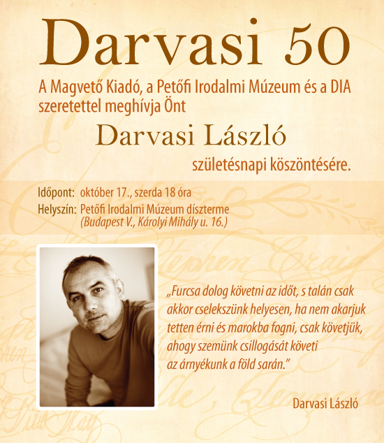 50 születésnapi köszöntő Darvasi László 50. születésnapja – PIM – GITTEGYLET 50 születésnapi köszöntő