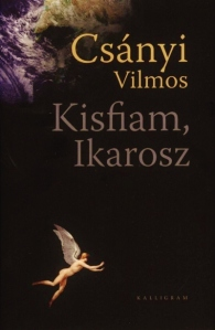 Csányi Vilmos: Kisfiam, Ikarosz