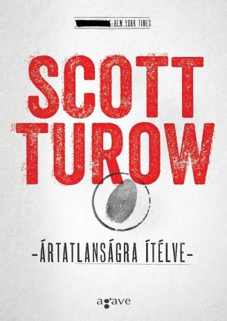 Scott Turoe Ártatlanságra ítélve
