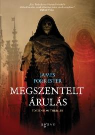 James Forrester Megszentelt árulás