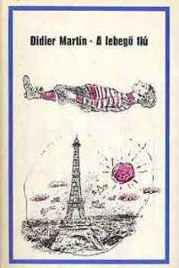 Didier Martin: A lebegő fiú