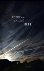 Potozky László: Éles