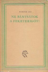 Az első magyar nyelvű kiadás, 1965, Magvető, fordította: Máthé Elek