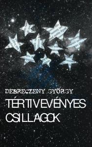Debreczeny György: Tértivevényes csillagok